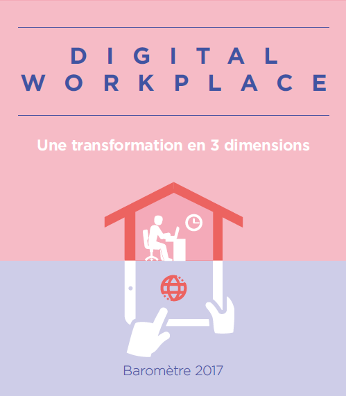 Baromètre Digital workplace 2017