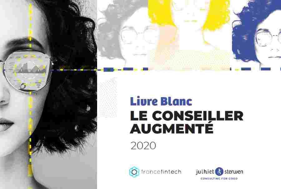 Livre Blanc Julhiet Sterwen France FinTech Conseiller Augmenté