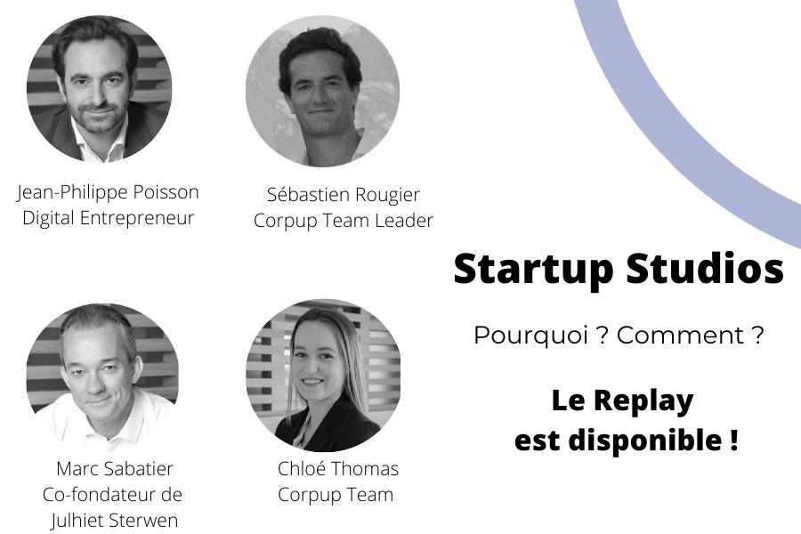 Replay webinar | Innovation de rupture | Startup Studios, pourquoi ? Comment ?