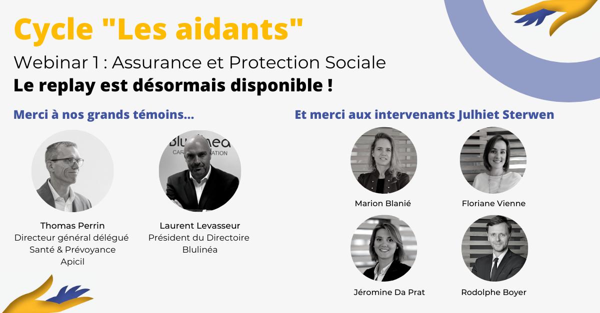 "Cycle ""Les Aidants"" : Webinar 1, Assurance et Protection Sociale"