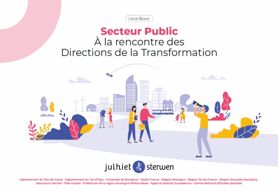 Livre Blanc | Secteur Public, à la rencontre des Directions de la Transformation