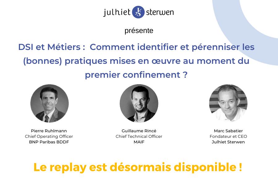 Replay | DSI et Métiers :  Comment identifier et pérenniser les (bonnes) pratiques mises en œuvre au moment du premier confinement ?