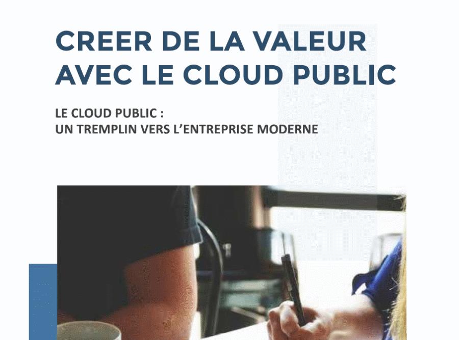 Livre Blanc | Banque & Assurance : Créer de la valeur avec le Cloud Public